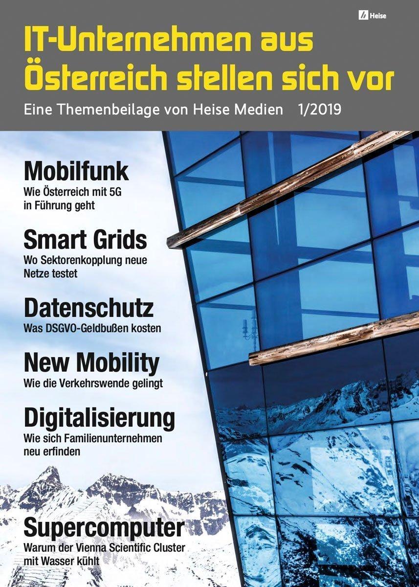 IT-Unternehmen aus Österreich stellen sich vor 1/2019 – eine Themenbeilage von Heise Medien in c't 25/19